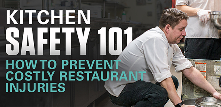 Kitchen Safety 101: How to prevent costly restaurant injuries